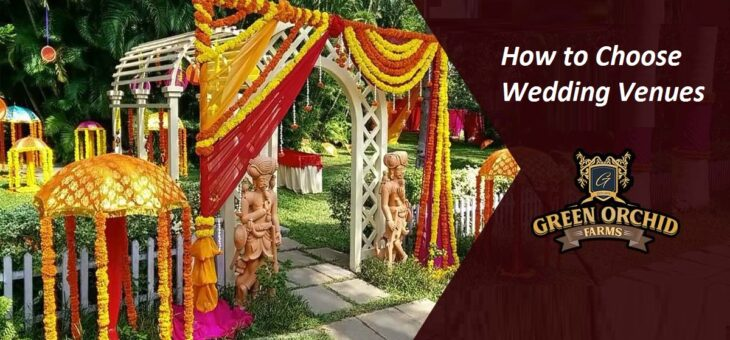 How to Choose the Best Wedding Venues in Gurgaon